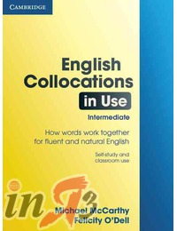 English Collocations in Use Intermediate: with Answers