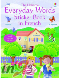 Everyday Words Sticker Book: French